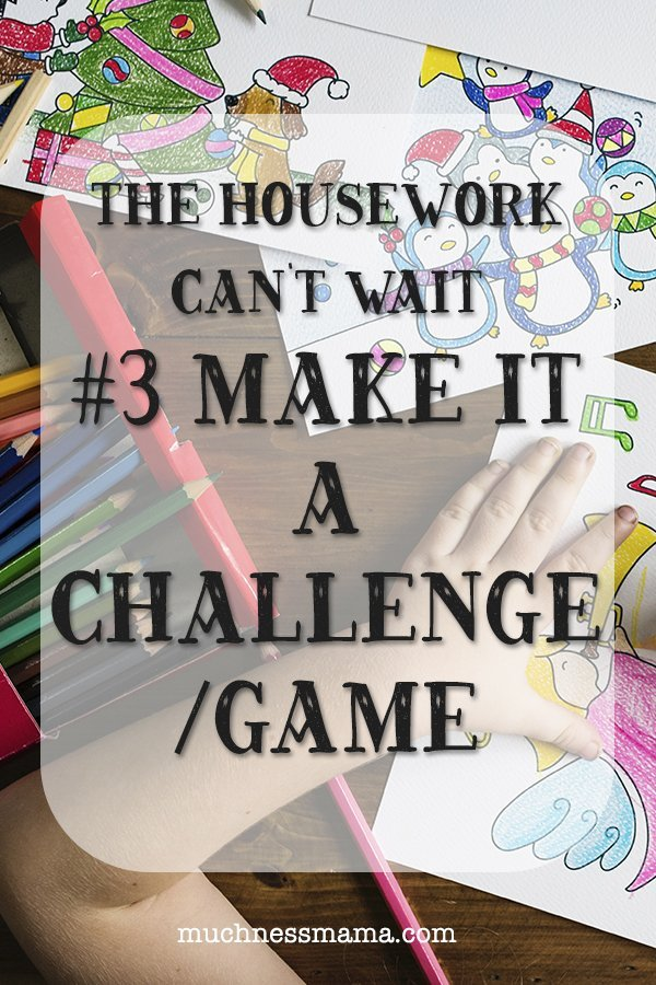 No The Housework Can't Wait- Six Tips for Keeping a House Full of Kids Clean | MuchnessMama.com