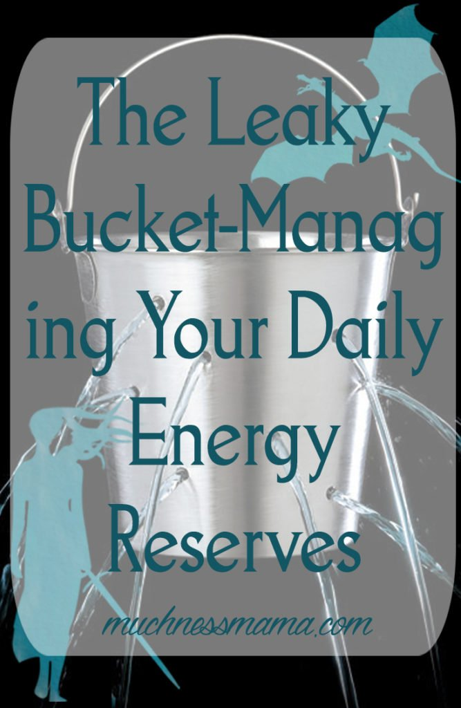 managing your daily energy reserves | mucnessmama.com | introvert | extrovert |energy draining | energy filling | leaky bucket